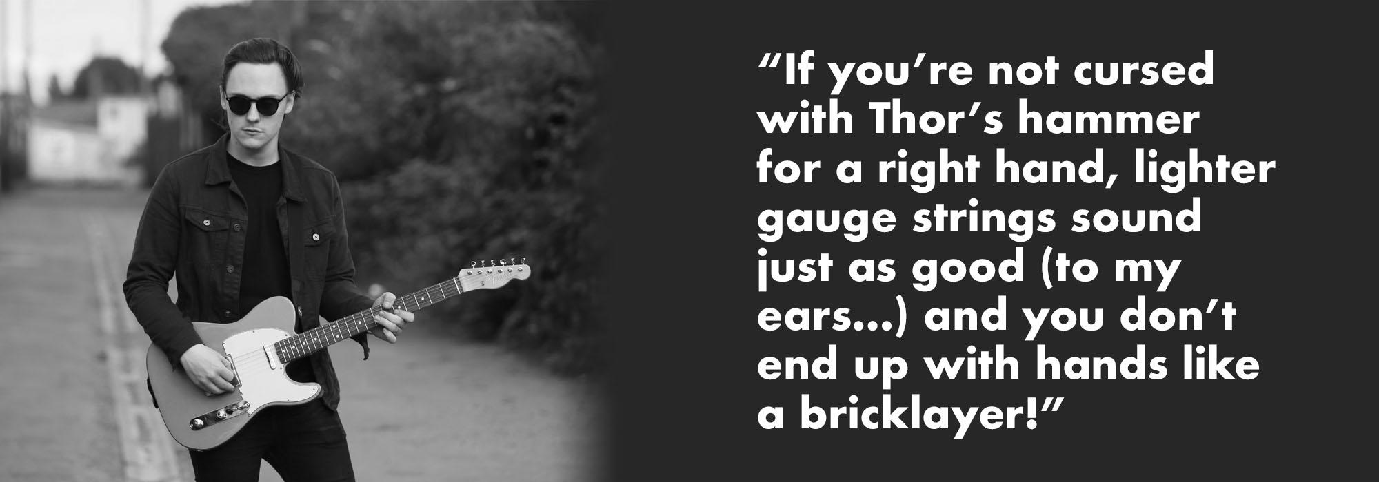 Chris Buck Quote on string gauge