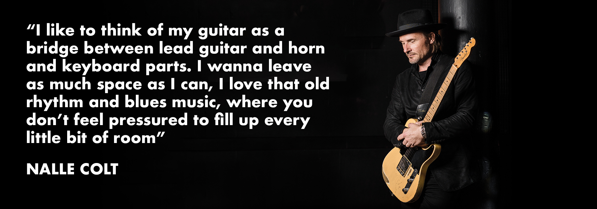 Nalle Colt of Vintage Trouble Quote on his choice of D'Addario guitar strings