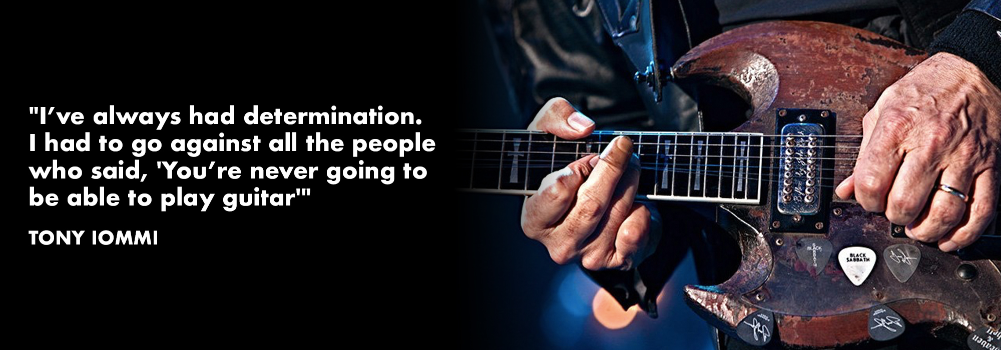 Quote from Tony Iommi of Black Sabbath