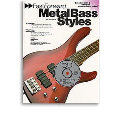 Fast Forward Metal Bass Style