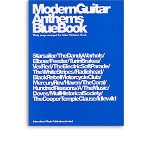 Modern Guitar Anthems: Blue book